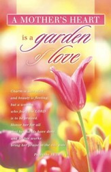 A Mother's Heart Is a Garden of Love (Proverbs 31:30-31) Bulletins, 100