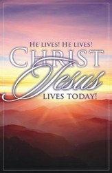 Easter Sunrise: He Lives, He Lives, Christ Jesus Lives Today