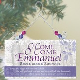 Greeting Plaque, O Come O Come Emmanuel