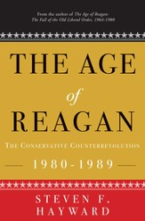 The Age of Reagan: The Conservative Counterrevolution: 1980-1989 - eBook
