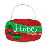 Hope Plaque Ornament
