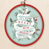 Let Every Heart Ornament