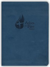 Ashes to Fire Devotional - Year C: Daily Reflections from Ash Wednesday to Pentecost
