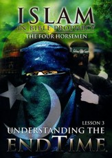 Islam in Bible Prophecy: The Four Horsemen, DVD