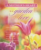 A Mother's Heart Is a Garden of Love (Proverbs 31:30-31) Large Bulletins, 100