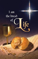 I Am the Bread of Life Communion Bulletin, 100
