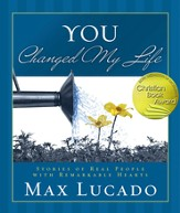 You Changed My Life: Stories of Real People With Remarkable Hearts - eBook