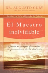 El Maestro Inolvidable (The Unforgettable Master) - eBook