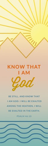 Know That I Am God (Psalm 46:10, KJV) Bookmarks, 25