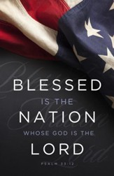Blessed Is The Nation (Psalm 33:12, KJV) Patriotic Bulletins, 100