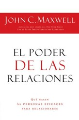 El Poder de las Relaciones (Everyone Communicates, Few Connect) - eBook