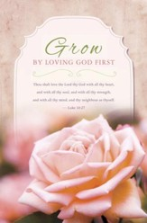 Grow By Loving God First (Luke 10:27, KJV) Valentine's Day Bulletins, 100