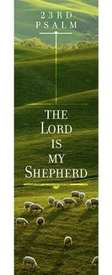 The Lord is My Shepherd (Psalm 23, KJV) Bookmarks, 25