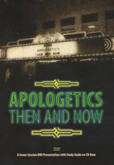 Apologetics Then and Now, 2 DVDs & 1 CD-ROM