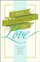 Our Celebration Of Love (1 John 4:12, KJV) Wedding Bulletins, 100