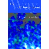 The Way of Discernment: Spiritual Practices for Decision Making - eBook