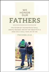 We Honor Our Fathers (Proverbs 23:24, KJV) Cross Design Bookmarks, 25