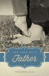 The Love Of A Father Father's Day Bulletins, 100