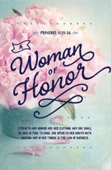 A Woman Of Honor (Proverb 31:25-26, KJV) Women's Day Bulletins, 100