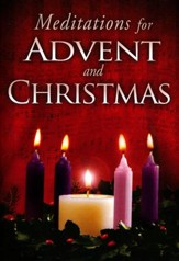 Meditations for Advent & Christmas, Devotional
