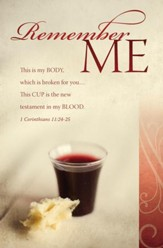 Remember Me (1 Corinthians 11:24-25) Bulletins, 100