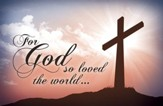 God So Loved (John 3:16) Postcards, 25