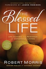 The Blessed Life: Unlocking the Rewards of Generous Living-eBook