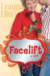 Facelift: A Novel - eBook