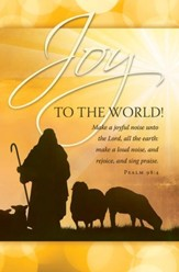 Joy to the World! (Psalm 98:4) Bulletins, 100