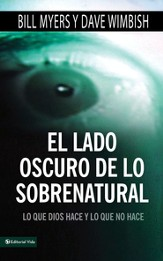 El lado oscuro de lo sobrenatural: What is of God and What Isn't - eBook