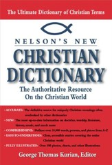 Nelson's Dictionary of Christianity: The Authoritative Resource on the Christian World - eBook