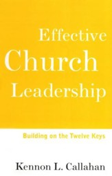 Effective Church Leadership Building on the Twelve Keys