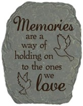 Memories Are A Way Of Holding On Stepping Stone