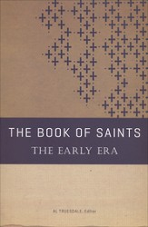 The Book of Saints: The Early Era