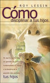 Como Disciplinar Tus Hijos: Spanking, Why, When, How Spanking: Why, When, How: Spanish edition