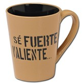 Sé Fuerte y Valiente, Taza  (Strong And Courageous, Mug)