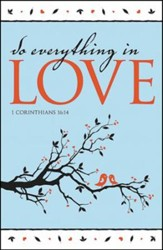 Do Everything In Love, Pack of 100 Bulletins
