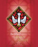 Be Filled with the Holy Spirit, Pack of 100 Large Bulletins