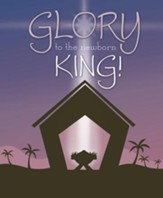 Glory to the Newborn King, Pack of 100 Large Bulletins