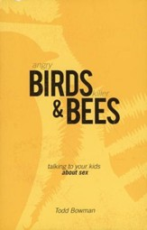 Angry Birds & Killer Bees: Talking to Your Kids About Sex