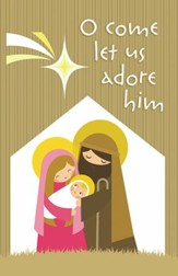 O Come Let Us Adore Him, Pack of 100 Bulletins