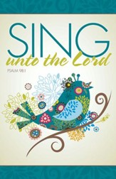 Sing Unto the Lord, Pack of 100 Bulletins
