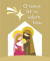 O Come Let Us Adore Him, Pack of 100 Large Bulletins