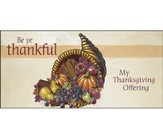Cornucopia Be Ye Thankful Thanksgiving Offering Envelopes, Pack of 100