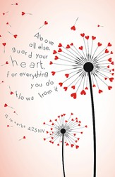 Guard Your Heart (Dandelion Design) Pack of 100 Bulletins