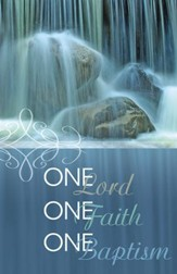 One Lord, One Faith, One Baptism, Pack of 100 Bulletins