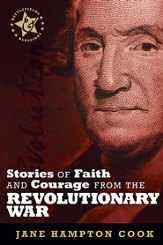 Stories of Faith and Courage from the Revolutionary War - eBook