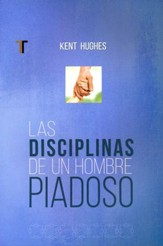 Las Disciplinas de un Hombre Piadoso  (Disciplines of a Godly Man) - Slightly Imperfect