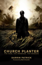 Church Planter: The Man, the Message, the Mission - eBook