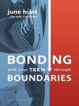 Bonding with Your Teen through Boundaries - eBook